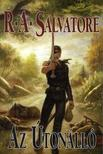 Salvatore, R. A. - Az Útonálló - Az Első Király legendája I.