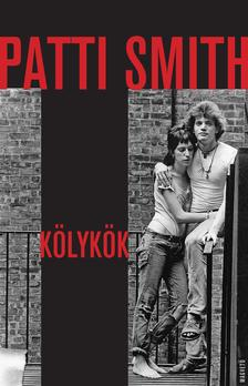 Patti Smith - Kölykök #