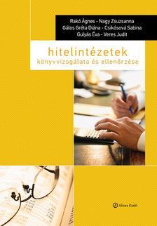 Rakó Ágnes - Nagy Zsuzsanna - Gálos Gréta Diána - - Hitelintézetek könyvvizsgálata és ellenőrzése