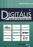 Dunder Krisztián - Digitális sikertörténetek 1. [eKönyv: epub,  mobi]