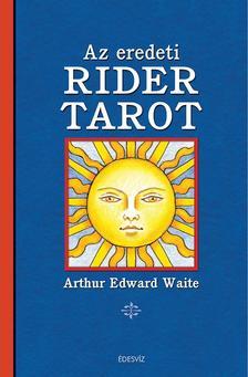 Arthur Edward Waite - Az eredeti RIDER TAROT