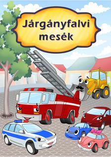Preszter Norbert - Járgányfalvi mesék