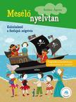 BALÁZS ÁGNES - Kalózkaland a szófajok szigetein - Mesélő nyelvtan - sorozat, 4. osztályosoknak<!--span style='font-size:10px;'>(G)</span-->