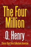 O HENRY - The Four Million [eKönyv: epub,  mobi]