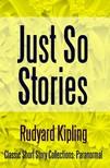 Rudyard Kipling - Just So Stories [eKönyv: epub,  mobi]