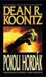 Dean R. Koontz - Pokoli hordák