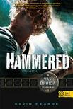 Kevin Hearne - Hammered - Elkalapálva - PUHA BORÍTÓS<!--span style='font-size:10px;'>(G)</span-->
