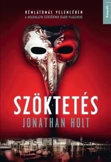 Jonathan Holt - Szöktetés [eKönyv: epub, mobi]