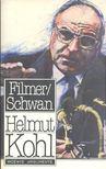 FILMER, W. - SCHWAN, H. - Helmut Kohl [antikvár]