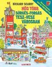 Richard Scarry - Sürgés-forgás Tesz-Vesz városban<!--span style='font-size:10px;'>(G)</span-->