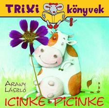 Arany László - Arany László: Icinke-picinke
