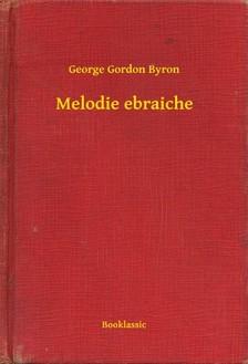 BYRON, GEORGE GORDON - Melodie ebraiche [eKönyv: epub, mobi]