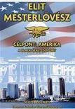 Scott McEwen - Thomas Koloniar - Elit mesterlövész - Célpont: Amerika