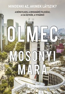 Mara Mosonyi - Olmec [eKönyv: epub, mobi]