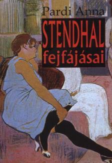 Pardi Anna - Stendhal fejfájásai