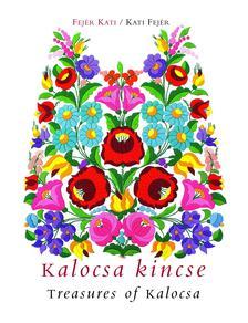 FEJÉR KATI - KALOCSA KINCSE