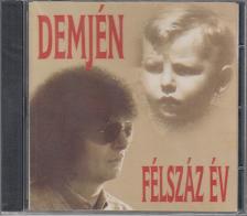Demjén - FÉLSZÁZ ÉV CD