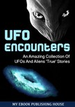 House My Ebook Publishing - UFO Encounters [eKönyv: epub,  mobi]
