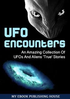 House My Ebook Publishing - UFO Encounters [eKönyv: epub, mobi]