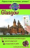 Cristina Rebiere, Olivier Rebiere, Cristina Rebiere - eGuide Voyage: Glasgow [eKönyv: epub,  mobi]