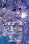North Ashlee - The Chronicling of Ilithia [eKönyv: epub,  mobi]