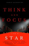 Sacredfire Robin - Think and Focus Like a Star [eKönyv: epub,  mobi]