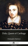 Delphi Classics Christopher Marlowe, - Dido,  Queen of Carthage by Christopher Marlowe - Delphi Classics (Illustrated) [eKönyv: epub,  mobi]