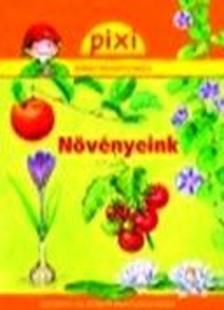 Wittmann Monika - Növényeink