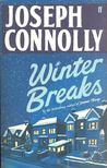 CONNOLLY, JOSEPH - Winter Breaks [antikvár]