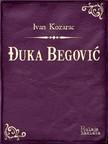 Kozarac Ivan - Đuka Begović [eKönyv: epub,  mobi]