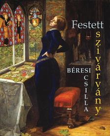 Béresi Csilla - Festett szivárvány