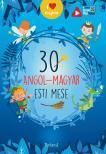 - 30 angol-magyar esti mese
