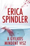Erica Spindler - A gyilkos mindent visz [eKönyv: epub, mobi]<!--span style='font-size:10px;'>(G)</span-->