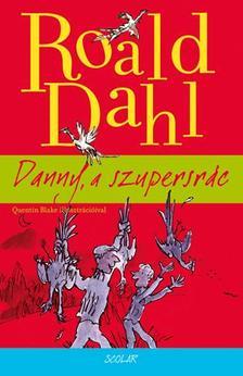 Dahl, Roald - Danny, a szupersrác