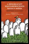 Randolph L. Braham és Kovács András - A holokauszt Magyarországon hetven év múltán<!--span style='font-size:10px;'>(G)</span-->