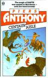 Piers Anthony - Centaur Aisle [antikvár]