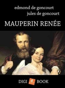 J. Goncourt E. és - Mauperin Renée [eKönyv: epub, mobi]