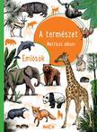 .- - A természet - Emlősök<!--span style='font-size:10px;'>(G)</span-->