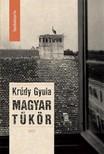 KRÚDY GYULA - Magyar tükör [eKönyv: epub, mobi]