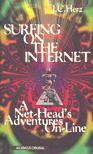 HERZ, J.C. - Surfing on the Internet [antikvár]
