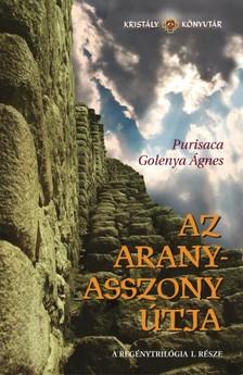 Ágnes Purisaca Golenya - Az aranyasszony útja [eKönyv: epub, mobi]