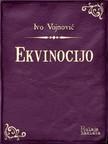 Vojnović Ivo - Ekvinocijo [eKönyv: epub,  mobi]