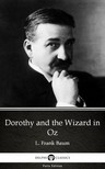 Delphi Classics L. Frank Baum, - Dorothy and the Wizard in Oz by L. Frank Baum - Delphi Classics (Illustrated) [eKönyv: epub,  mobi]