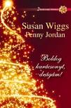 Penny Jordan Susan Wiggs, - Boldog karácsonyt, drágám! [eKönyv: epub, mobi]<!--span style='font-size:10px;'>(G)</span-->