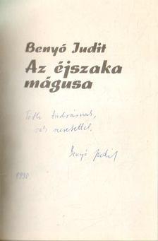 Benyó Judit - Az éjszaka mágusa [antikvár]