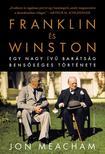 Meacham, Jon - Franklin és Winston - Egy nagy ívű barátság bensőséges története<!--span style='font-size:10px;'>(G)</span-->