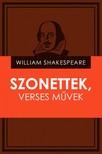 William Shakespeare - Szonettek, verses művek [eKönyv: epub, mobi]<!--span style='font-size:10px;'>(G)</span-->