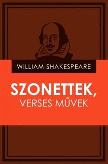 William Shakespeare - Szonettek, verses művek [eKönyv: epub, mobi]