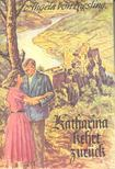 KIESLING, ANGELA VON - Katharina kehrt zurück [antikvár]