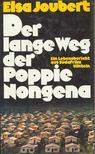 JOUBERT, ELSA - Der lange Weg der Poppie Nongena [antikvár]